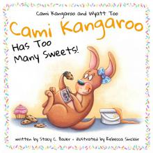 Cami Kangaroo Has Too Many Sweets!